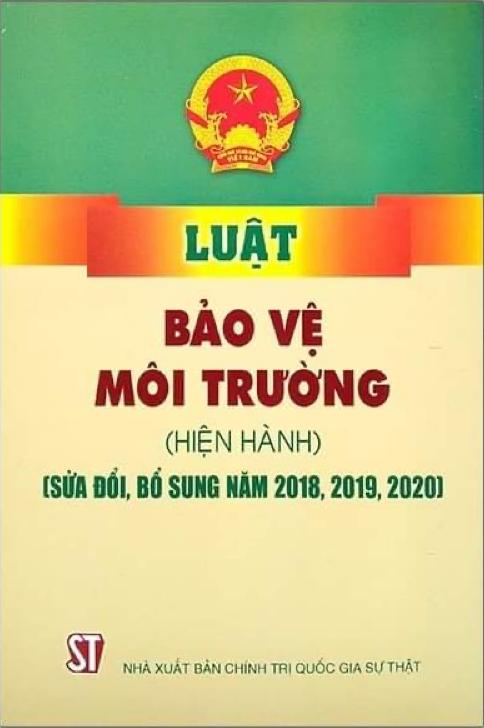 Luật Bảo vệ môi trường (hiện hành) (sửa đổi, bổ sung năm 2018, 2019, 2020)