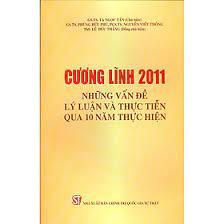 Cương lĩnh 2011: Những vấn đề lý luận và thực tiễn qua 10 năm thực hiện