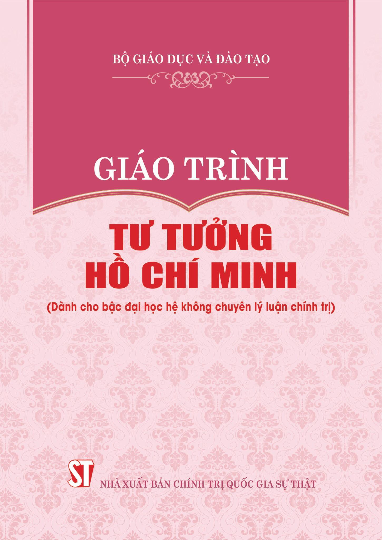 Giáo trình Tư tưởng Hồ Chí Minh (Dành cho bậc đại học hệ không chuyên lý luận chính trị)