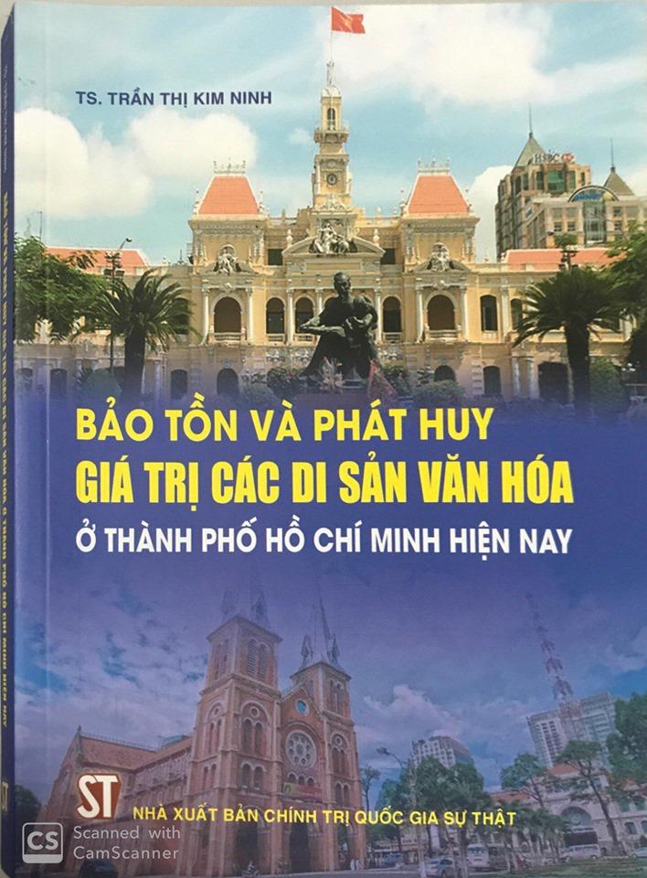 Bảo tồn và phát huy giá trị các di sản văn hóa ở Thành phố Hồ Chí Minh hiện nay