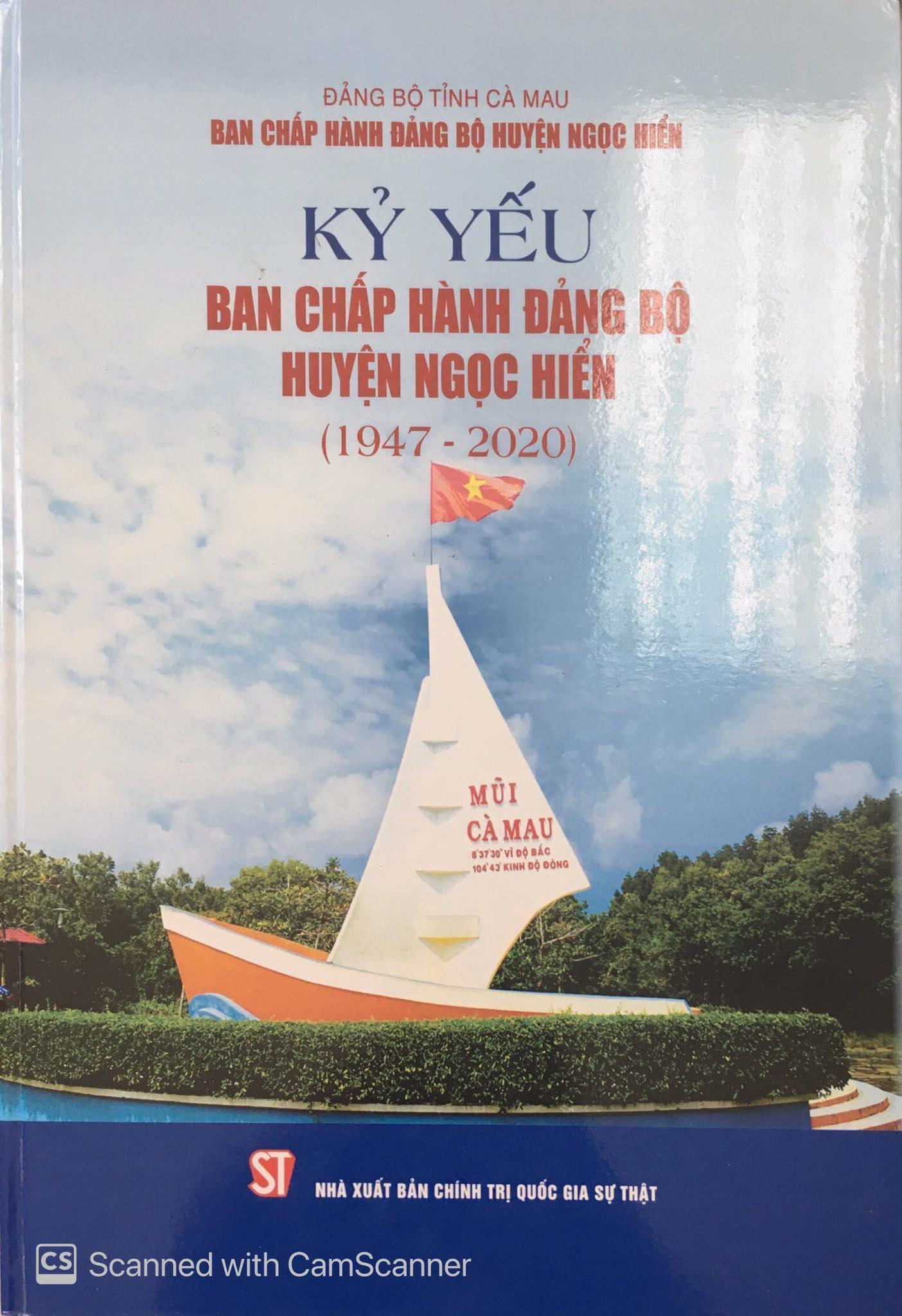 Kỷ yếu Ban Chấp hành Đảng bộ huyện Ngọc Hiển (1947 - 2020)
