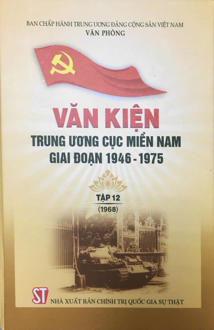 Văn kiện Trung ương Cục miền Nam giai đoạn 1946 – 1975, Tập 12 (1968)
