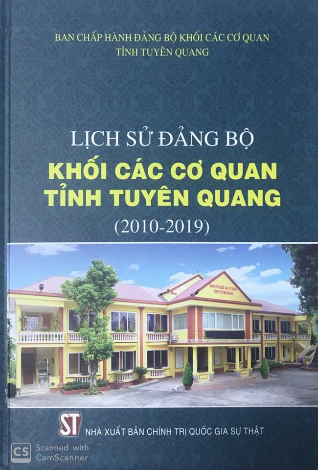 Lịch sử Đảng bộ khối các cơ quan tỉnh Tuyên Quang (2010-2019)