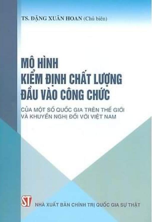 Mô hình kiểm định chất lượng đầu vào công chức của một số quốc gia trên thế giới và khuyến nghị đối với Việt Nam