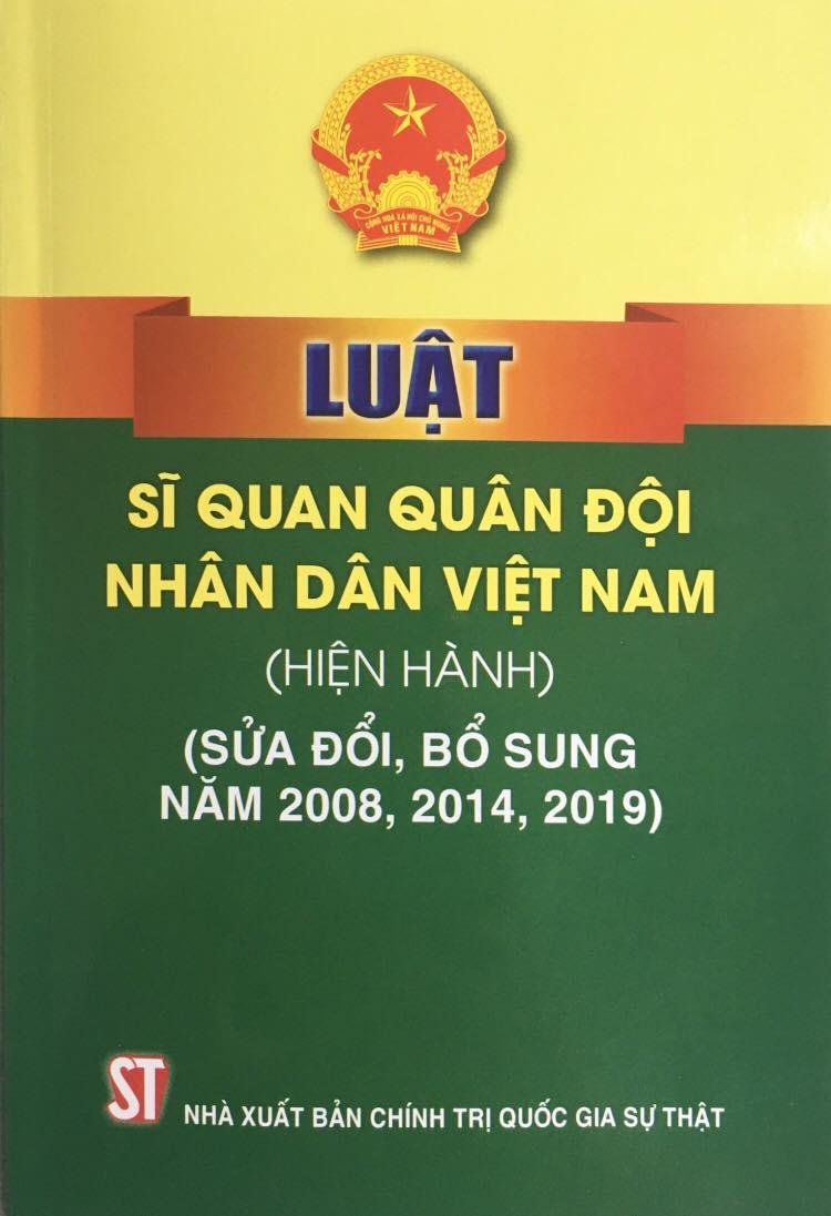 Luật Sĩ quan quân đội nhân dân Việt Nam (hiện hành) (sửa đổi, bổ sung năm 2008, 2014, 2019)