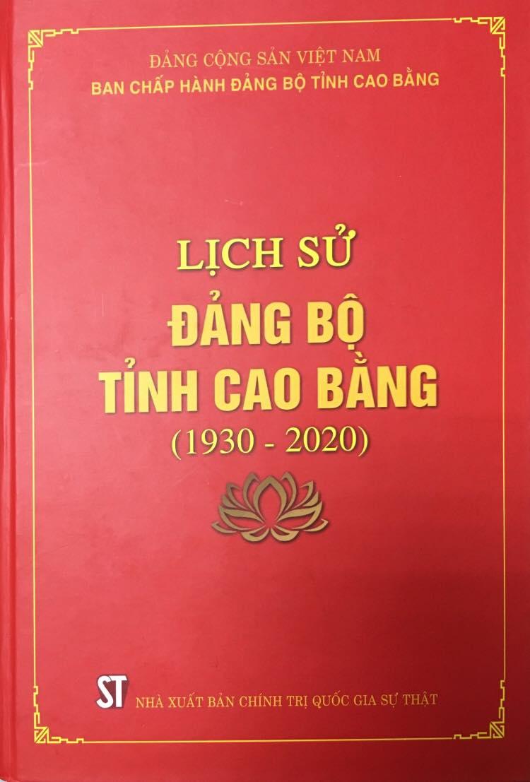 Lịch sử Đảng bộ tỉnh Cao Bằng (1930 - 2020)