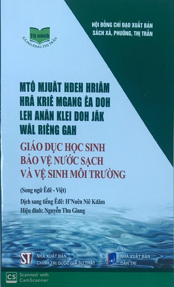Giáo dục học sinh bảo vệ nước sạch và vệ sinh môi trường (Song ngữ Êđê - Việt)
