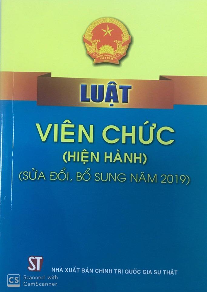 Luật Viên chức (hiện hành) (sửa đổi, bổ sung năm 2019)