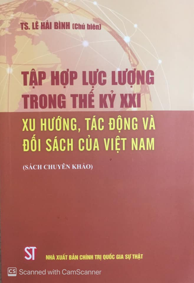 Tập hợp lực lượng trong thế kỷ XXI: Xu hướng, tác động và đối sách của Việt Nam