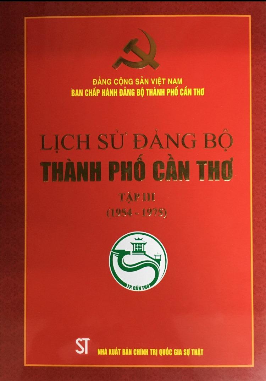 Lịch sử Đảng bộ thành phố Cần Thơ, tập III (1954 - 1975)