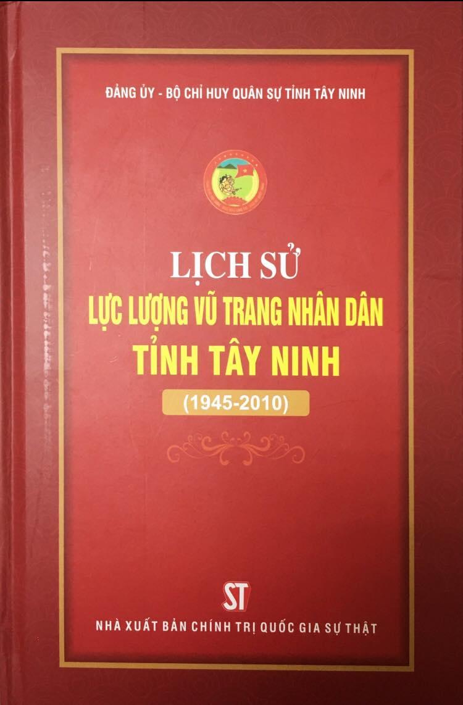 Lịch sử lực lượng vũ trang nhân dân tỉnh Tây Ninh (1945-2010)