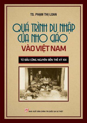 Quá trình du nhập của Nho giáo vào Việt Nam từ đầu công nguyên đến thế kỷ XIX