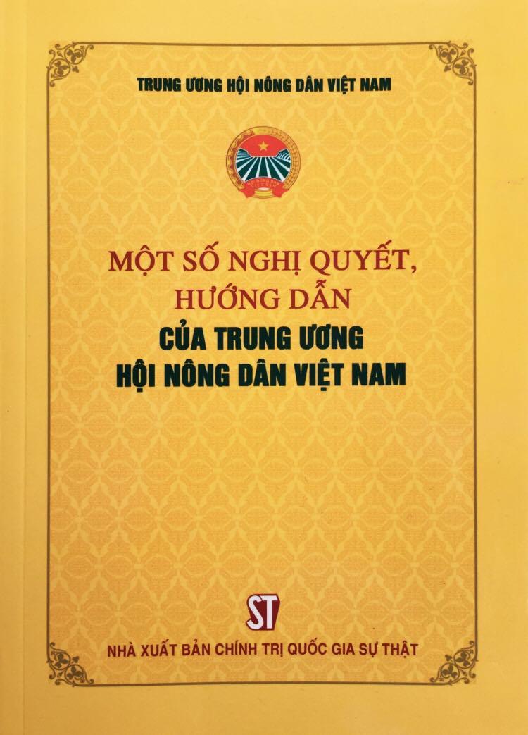 Một số nghị quyết, hướng dẫn của Trung ương Hội Nông dân Việt Nam