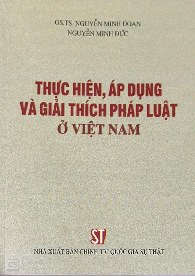 Thực hiện, áp dụng và giải thích pháp luật ở Việt Nam