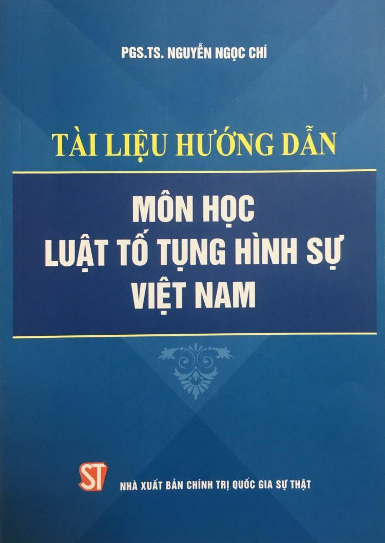 Tài liệu hướng dẫn môn học Luật Tố tụng hình sự Việt Nam