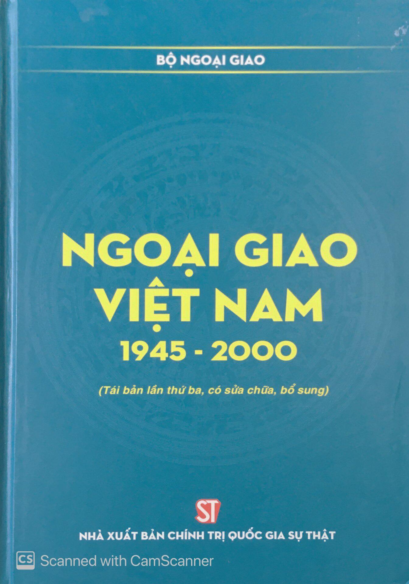 Ngoại giao Việt Nam 1945 - 2000 (Tái bản lần thứ ba, có sửa chữa, bổ sung)