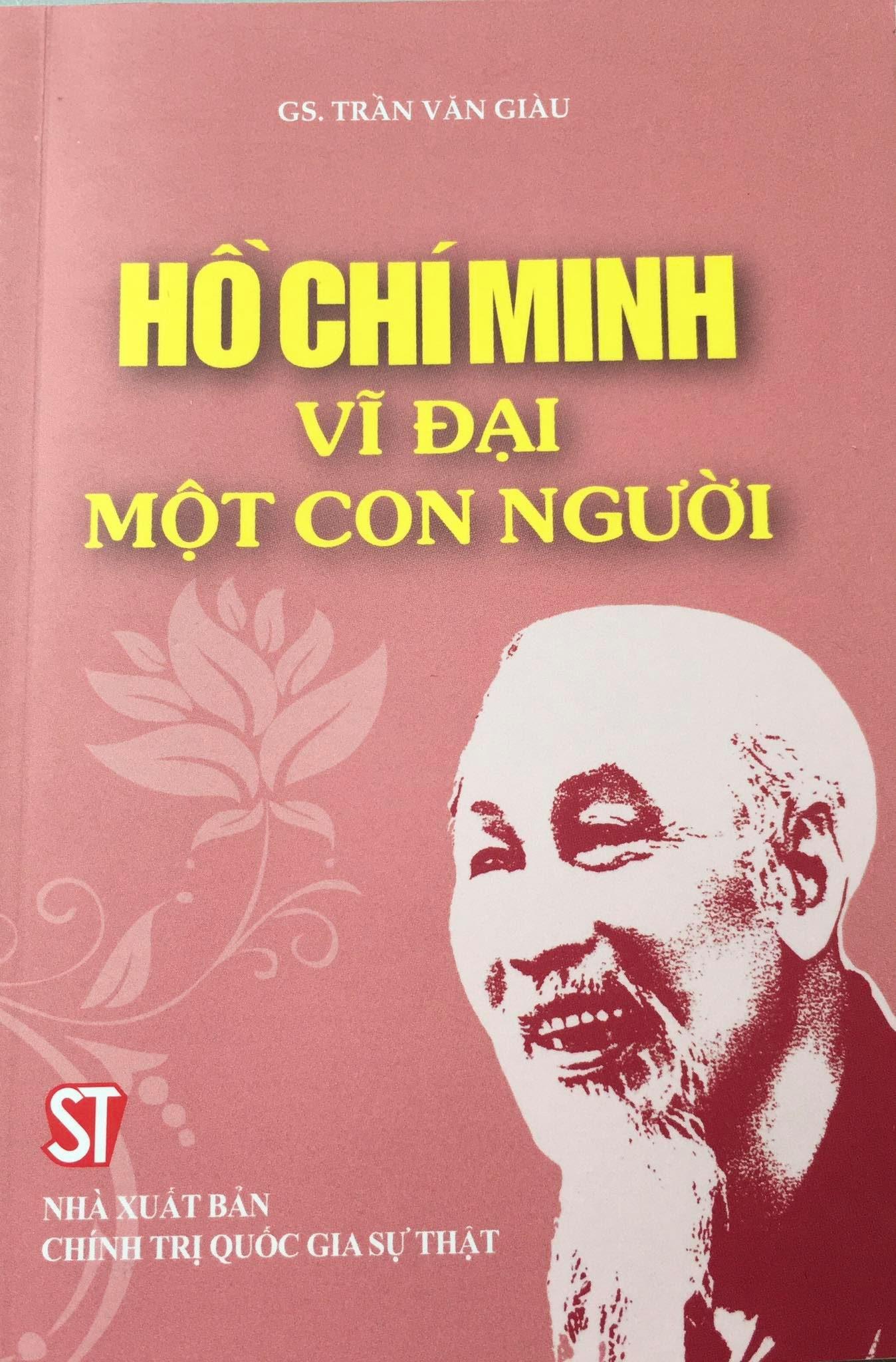 Hồ Chí Minh vĩ đại một con người