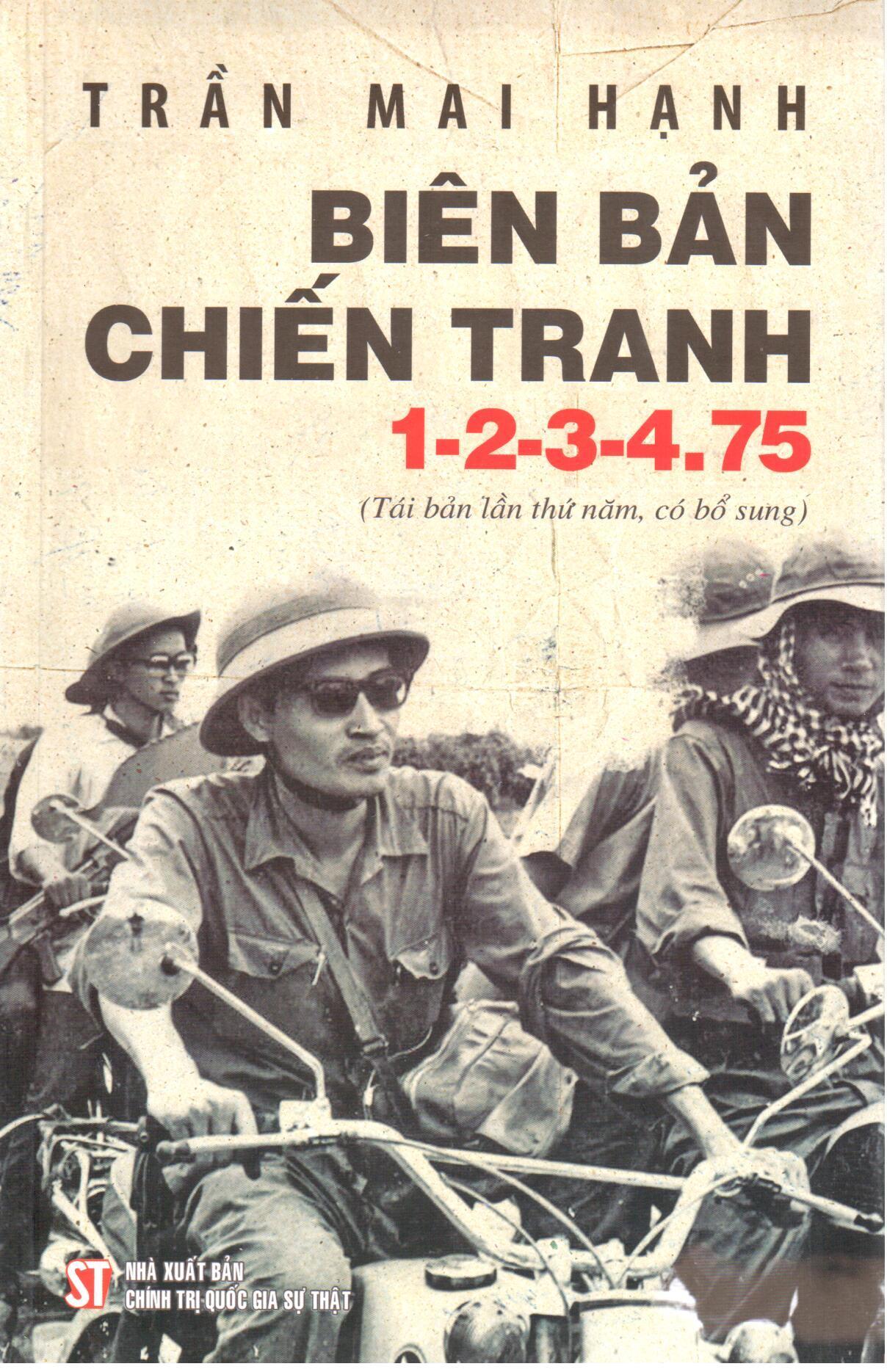 Biên bản chiến tranh 1-2-3-4.75 (Tái bản lần thứ năm, có bổ sung)