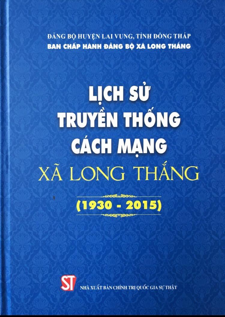 Lịch sử truyền thống cách mạng xã Long Thắng (1930 – 2015)