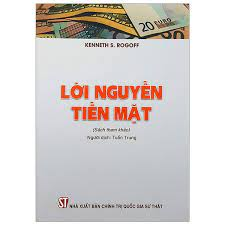 Lời nguyền tiền mặt (Sách tham khảo) (Tái bản lần thứ nhất)