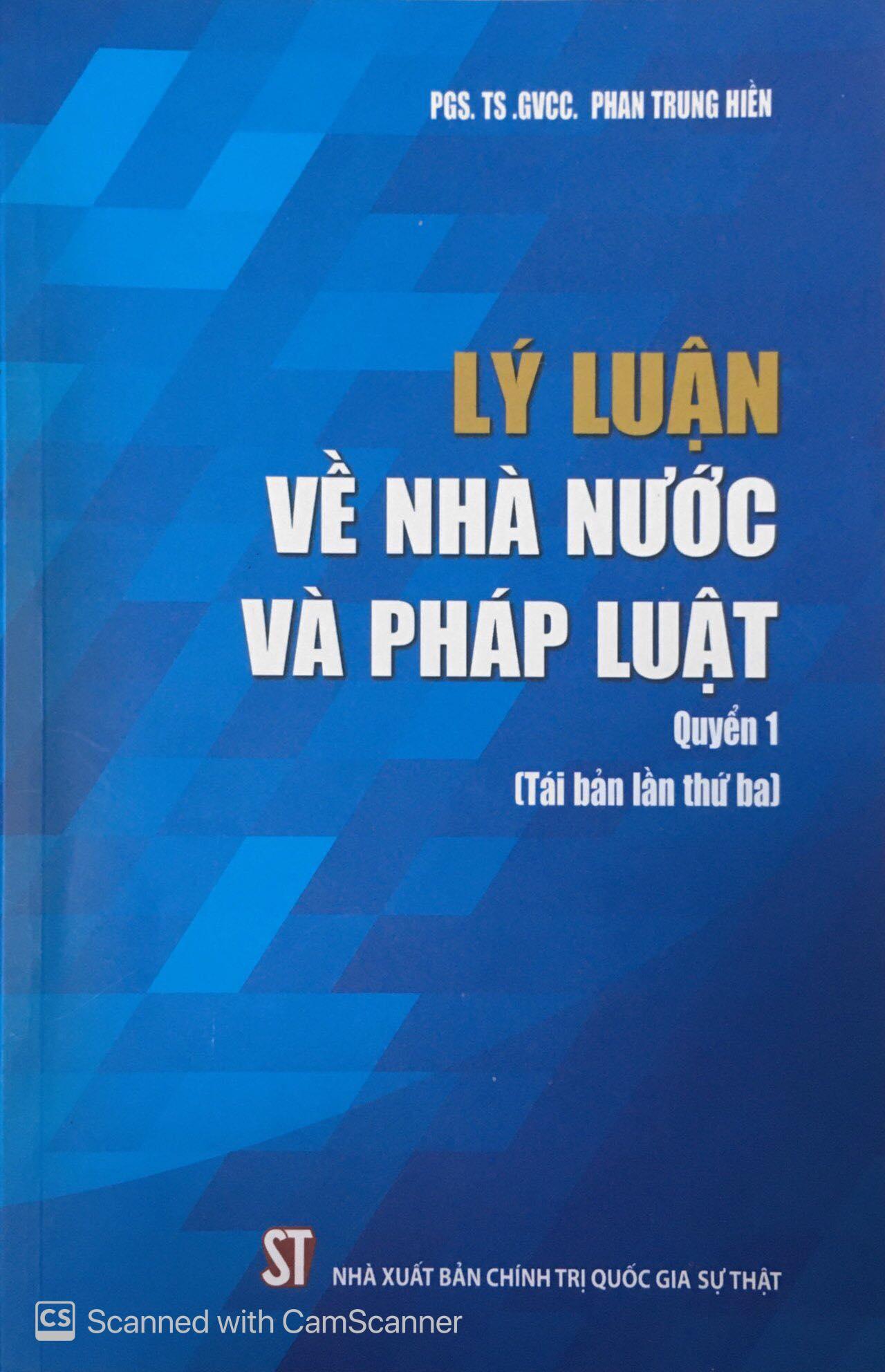 Lý luận về nhà nước và pháp luật, Quyển 1 (Tái bản lần thứ ba)