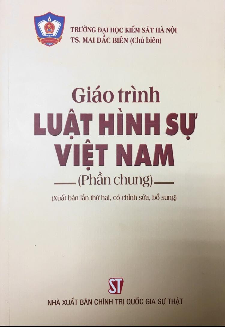 Giáo trình Luật hình sự Việt Nam (Phần chung) (Xuất bản lần thứ hai, có chỉnh sửa, bổ sung)
