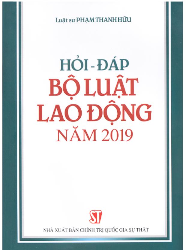 Hỏi - đáp Bộ luật Lao động năm 2019