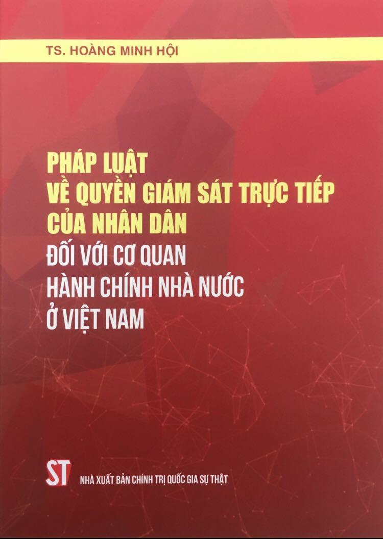 Pháp luật về quyền giám sát trực tiếp của nhân dân đối với cơ quan hành chính nhà nước ở Việt Nam