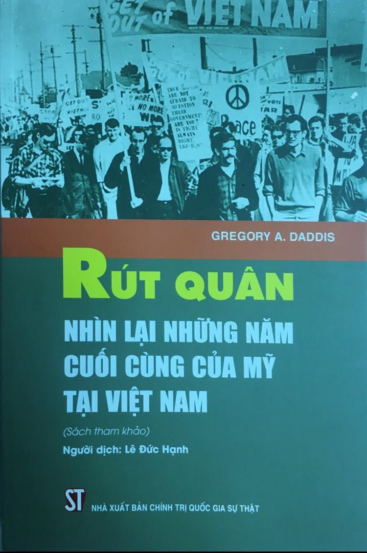 Rút quân - Nhìn lại những năm tháng cuối cùng của Mỹ tại Việt Nam (Sách tham khảo) (Tái bản lần thứ nhất)