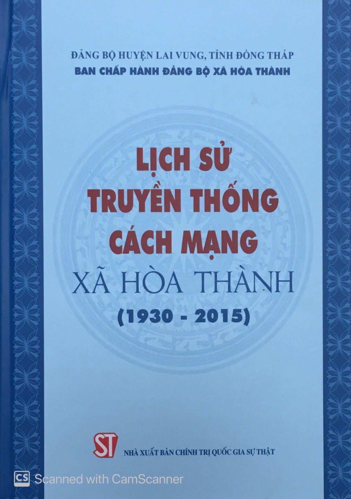 Lịch sử truyền thống cách mạng xã Hòa Thành (1930 - 2015)