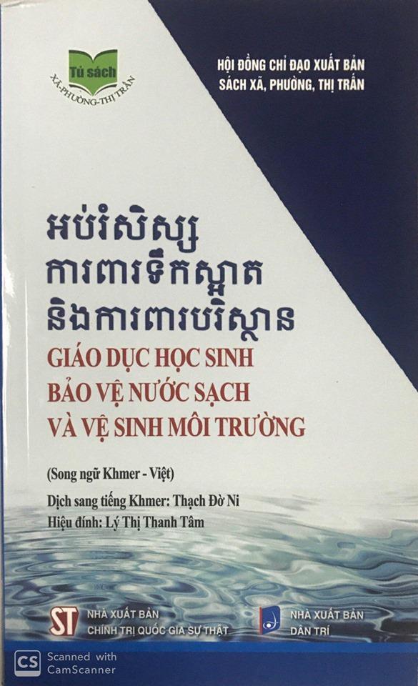 Giáo dục học sinh bảo vệ nước sạch và vệ sinh môi trường (Song ngữ Khmer - Việt)