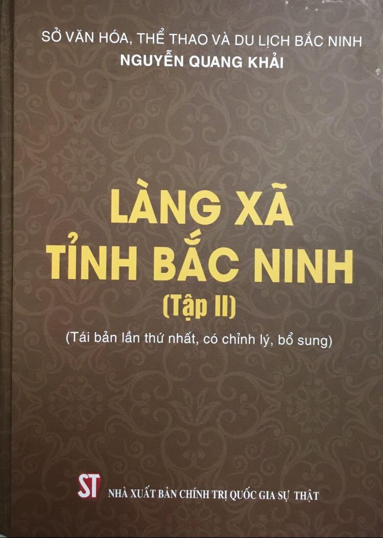Làng xã tỉnh Bắc Ninh (Tập II) (Tái bản lần thứ nhất, có chỉnh lý, bổ sung)