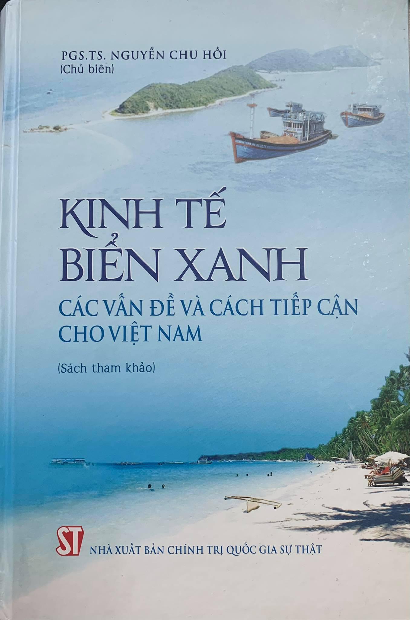 Kinh tế biển xanh - Các vấn đề và cách tiếp cận cho Việt Nam (Sách tham khảo)