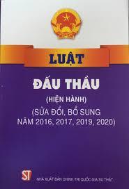 Luật Đấu thầu (hiện hành) (sửa đổi, bổ sung năm 2016, 2017, 2019, 2020)