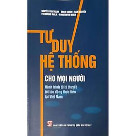 Tư duy hệ thống cho mọi người – Hành trình từ lý thuyết tới tác động thực tiễn tại Việt Nam