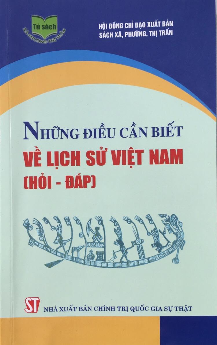 Những điều cần biết về lịch sử Việt Nam (Hỏi – đáp)