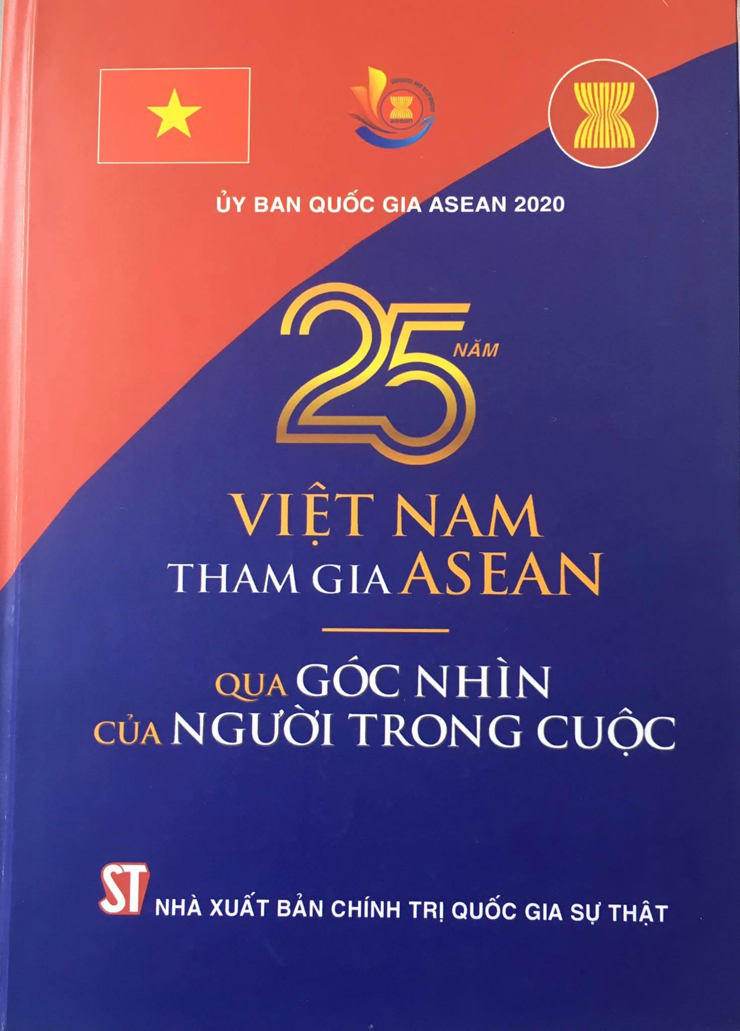 25 năm Việt Nam tham gia ASEAN qua góc nhìn của người trong cuộc