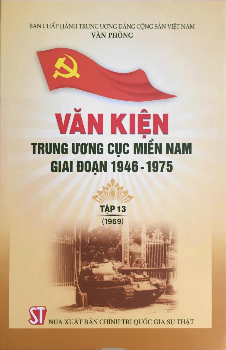 Văn kiện Trung ương Cục miền Nam giai đoạn 1946 - 1975, Tập 13 (1969)