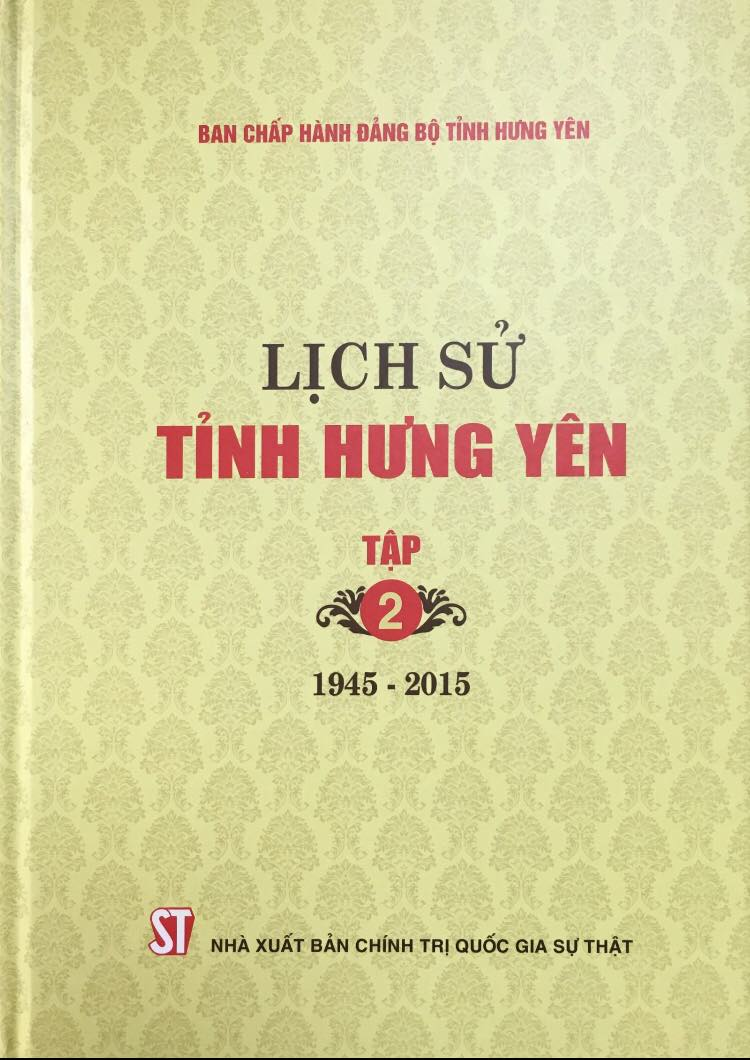 Lịch sử tỉnh Hưng Yên, Tập 2 (1945 - 2015)