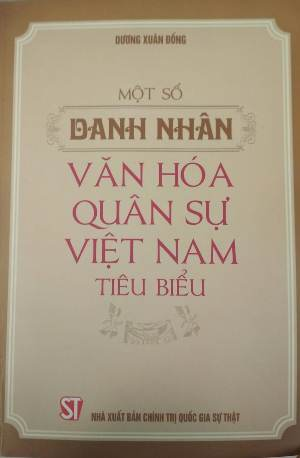 Một số danh nhân văn hóa quân sự Việt Nam tiêu biểu