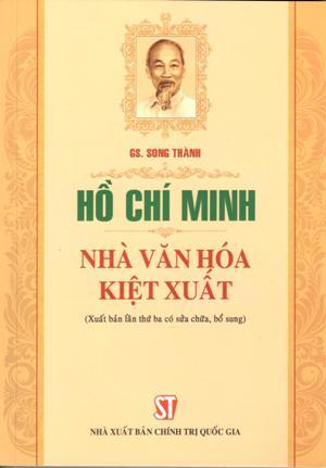 Hồ Chí Minh - Nhà văn hóa kiệt xuất