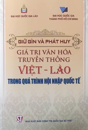 Giữ gìn và phát huy giá trị văn hóa truyền thống Việt - Lào  trong quá trình hội nhập quốc tế