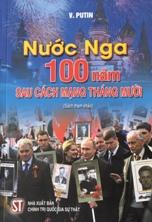 Nước Nga: 100 năm sau Cách mạng Tháng Mười