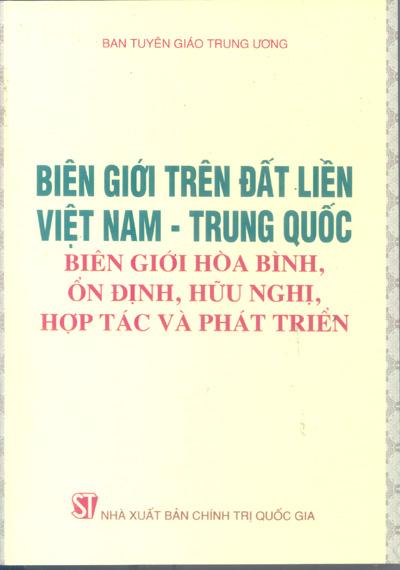 Biên giới trên đất liền Việt Nam – Trung Quốc, biên giới hòa bình, ổn định hữu nghị