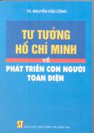 Tư tưởng Hồ Chí Minh về phát triển con người toàn diện