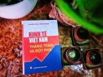 Kinh tế Việt Nam - Thăng trầm và Đột phá