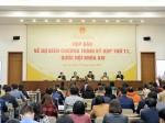 Tổng Thư ký Quốc hội Nguyễn Hạnh Phúc chủ trì họp báo về dự kiến Chương trình kỳ họp thứ 11, Quốc hội khoa XIV