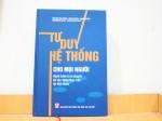 Tư duy hệ thống cho mọi người - Hành trình từ lý thuyết tới tác động thực tiễn tại Việt Nam