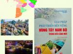 Giải pháp phát triển bền vững vùng Tây Nam Bộ trong bối cảnh mới